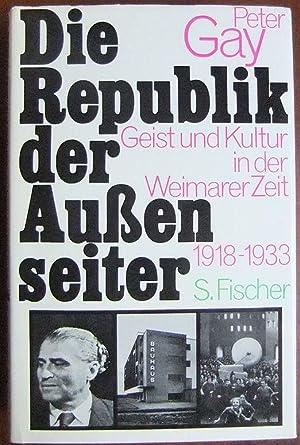 Die Republik der Aussenseiter : Geist u.: Gay, Peter: