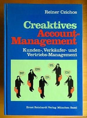 Creaktives Account-Management.: Czichos, Reiner: