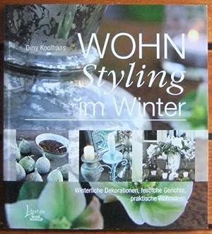 Wohn Styling Im Winter : [winterliche Dekorationen, Festliche Gerichte,  Praktische Wohnideen]