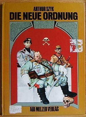 Die neue Ordnung = (The new order).: Szyk, Arthur: