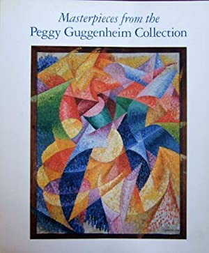 Masterpieces from the Peggy Guggenheim Collection. Published