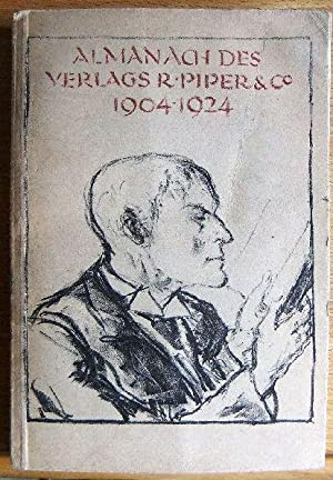 Almanach des Verlages R. Piper & Co. : München 1904-1924. R. Piper & Co.