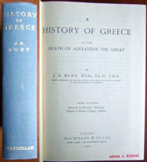 A History of Greece. To the Death of Alexander the Great.
