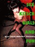 Sex, Kitsch, Girls and fun] Ralf Vulis: Vulis, Ralf: