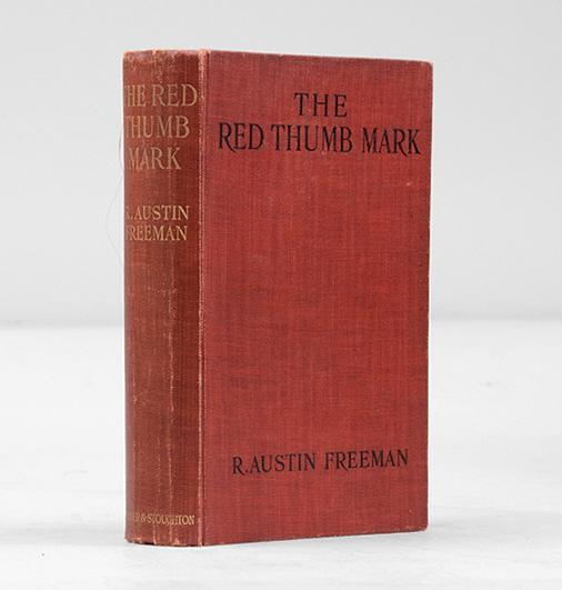 The Red Thumb Mark. - FREEMAN, R. Austin.