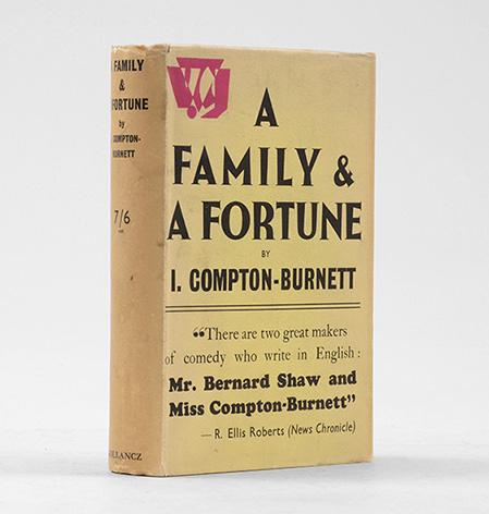 A Family and a Fortune.: COMPTON-BURNETT, Ivy.