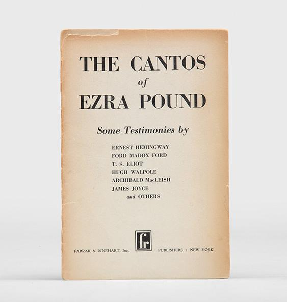 The Cantos of Ezra Pound. Some Testimonies by Ernest Hemingway, Ford Madox Ford, T. S. Eliot, Hugh ...