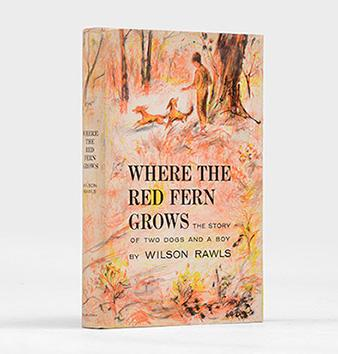 an analysis of the story where the red fern grows by wilson rawls Where the red fern grows by wilson rawls home / literature / where the red fern grows /  where the red fern grows analysis literary devices in where the red fern grows  the story starts in present day—meaning roughly the 1960s—but most of it takes place about a half-century earlier we aren't given an exact date by rawls, but get.