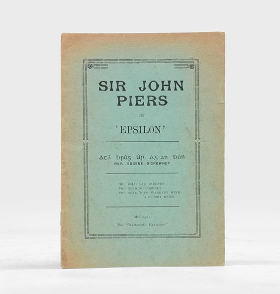Sir John Piers. BETJEMAN, John. [EPSILON] Octavo. Original green wrappers printed in black. Sunned but excellent. First Edition, First Impression. One of 140 copiers this signed by Betjeman in