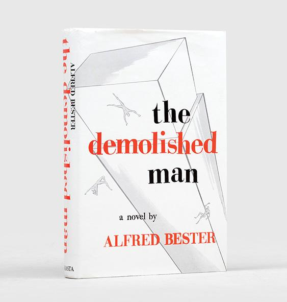 The Demolished Man. BESTER, Alfred.