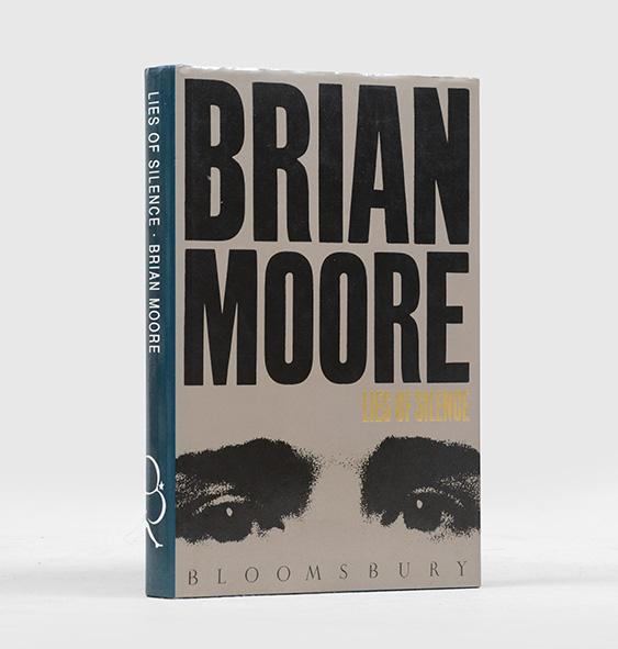 "single text lies of silence by brian moore Within one year, russell was committed: ""i shall certainly encourage him  with  whom he had an emotional and intense relationship, as well as with moore and  keynes  with all other paragraphs in the text numbered by decimal expansions  so  what we cannot speak about we must pass over in silence."