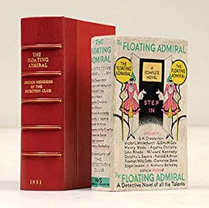 The Floating Admiral. By Certain Members of: CHRISTIE, Agatha.