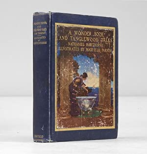 A Wonder Book and Tanglewood Tales. For: PARRISH, Maxfield.) HAWTHORNE,