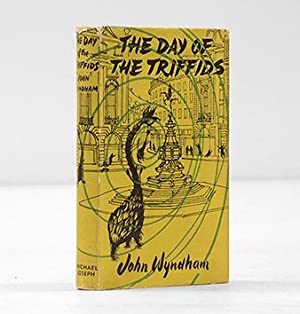 The Day of the Triffids.: WYNDHAM, John.