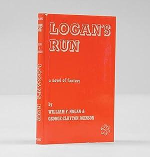 Logan's Run. A novel.: NOLAN, William F.,