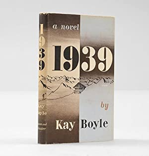 1939. A Novel.: BOYLE, Kay.