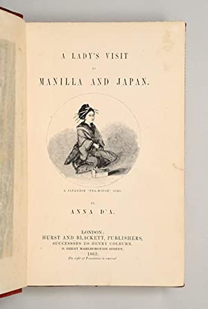 A Lady's Visit to Manilla and Japan.: D'ALMEIDA, Anna.