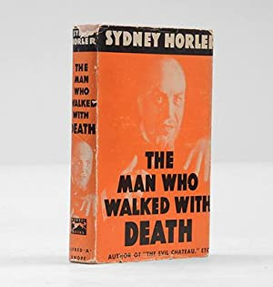 The Man Who Walked With Death.: HORLER, Sydney.