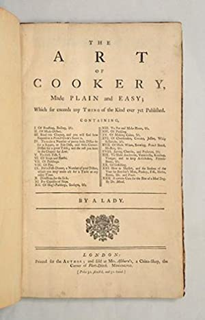 The Art of Cookery, Made Plain and: GLASSE, Hannah.]