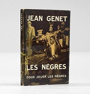 Les Negres. Pour jouer les negres. Clownerie.: GENET, Jean.