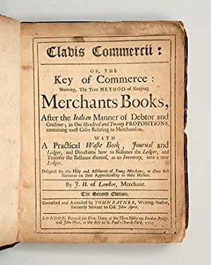 Clavis Commercii: Or, the Key of Commerce: HAWKINS, John.