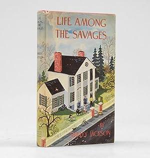 Life Among The Savages.: JACKSON, Shirley.