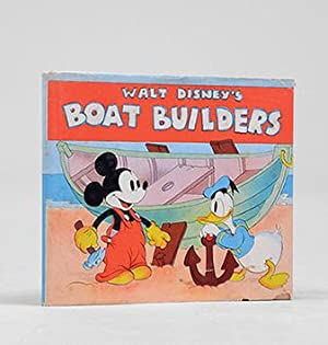 Boat Builders.: DISNEY, Walt