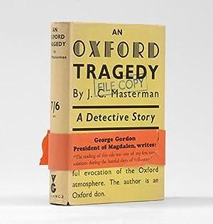 An Oxford Tragedy.: DETECTIVE FICTION.) MASTERMAN, J. C.