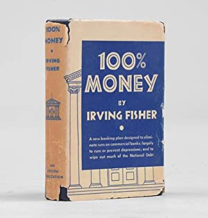 100% Money Designed to keep checking banks: FISHER, Irving.