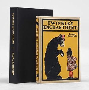 Twinkle's Enchantment.: BAUM, L. Frank] BANCROFT, Laura.