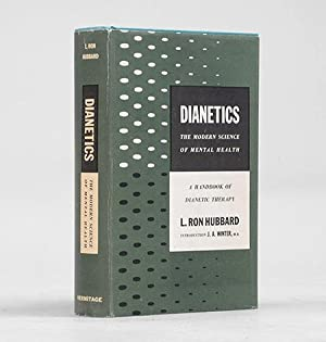 Dianetics: The Modern Science of Mental Health. Introduction by J. A. Winter.: HUBBARD, L. Ron.