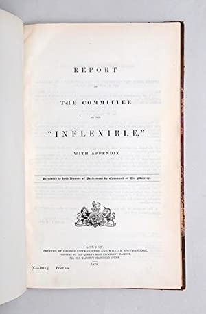 Report of the Committee on the Inflexible. With Appendix.: NAVAL.)