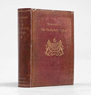 Memorials of Old Haileybury College.: DANVERS, Frederick Charles, & Sir M. Monier-Williams, and ...
