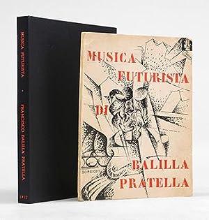 Musica futurista per orchestra, Op. 30. Riduzione: PRATELLA, Francesco Balilla.