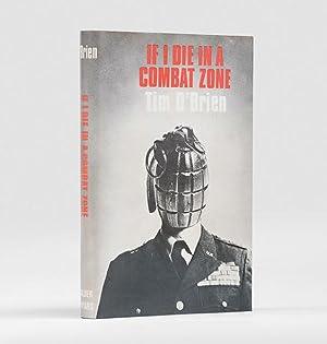 If I Die In A Combat Zone.: O'BRIEN, Tim.