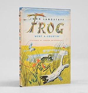 Frog Went a-Courtin'.: ROJANKOVSKY, Feodor.) LANGSTAFF,