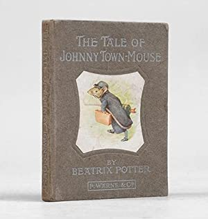 The Tale of Johnny Town-Mouse.: POTTER, Beatrix.