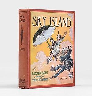 Sky Island. Illustrated by John R. Neill.: BAUM, L. Frank.