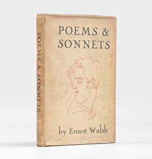 Poems and Sonnets. With a Memoir by: WALSH, Ernest.