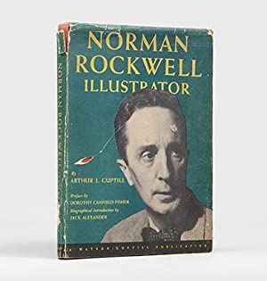 Norman Rockwell Illustrator. Preface by Dorothy Canfield: ROCKWELL, Norman.) GUPTILL,