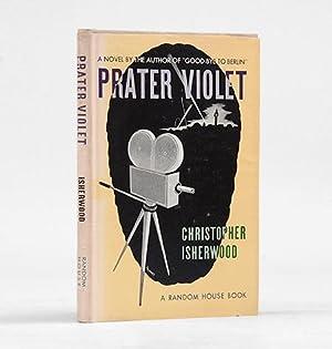 Prater Violet. A Novel.: ISHERWOOD, Christopher.