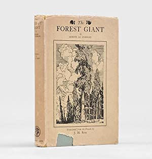 The Forest Giant. Translated from the French: LAWRENCE, T. E.]