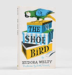 The Shoe Bird. Illustrated by Beth Krush.: WELTY, Eudora.