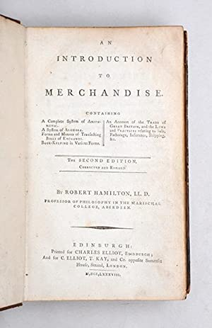 An Introduction to Merchandise: containing, a complete: HAMILTON, Robert.