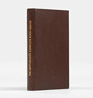 The Gentleman's complete Book-keeper: containing, I. Rules: HAYES, Richard.