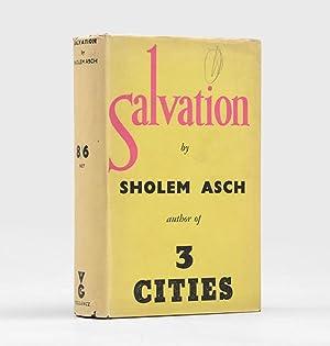 Salvation.: ASCH, Sholem.