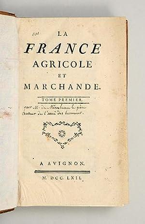La France Agricole et Marchande.: GOYON DE LA PLOMBANIE, Henri.