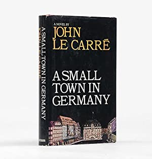 A Small Town in Germany.: LE CARRÉ, John.
