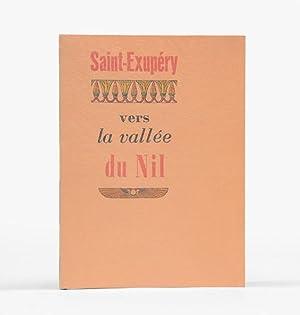 Vers la vallée du Nil.: SAINT-EXUPÉRY, Antoine de.