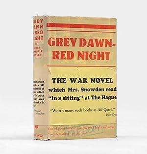 Grey Dawn-Red Night.: HODSON, James Lansdale.